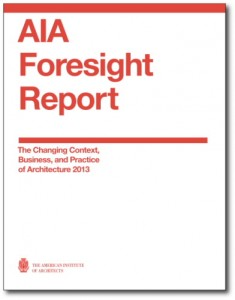 AIA Foresight Report 2013