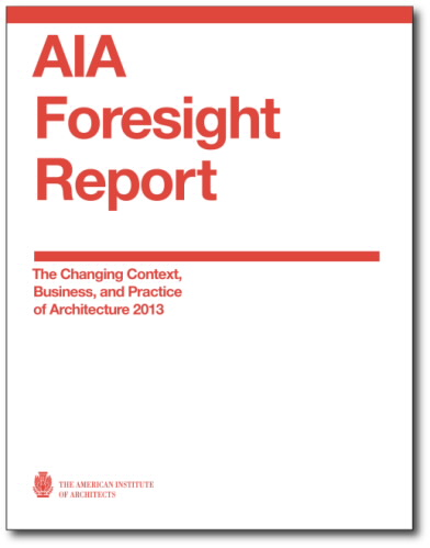 AIA Issues Foresight Report