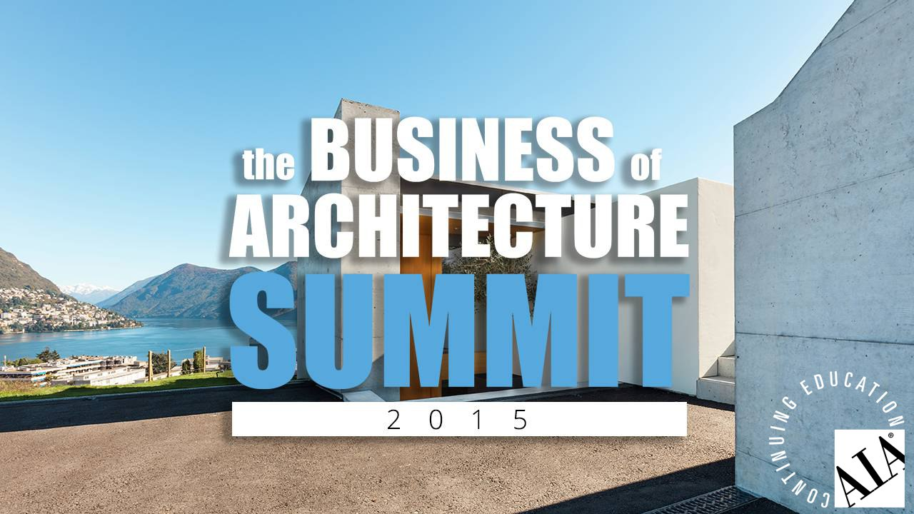 Business of Architecture Summit