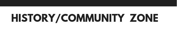 History/Community Zone