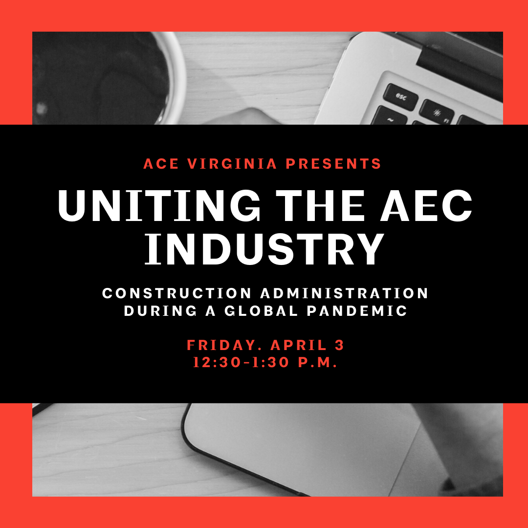 Uniting the AEC Industry in Construction Administration During a Global Pandemic: Webinar Recording and Notes