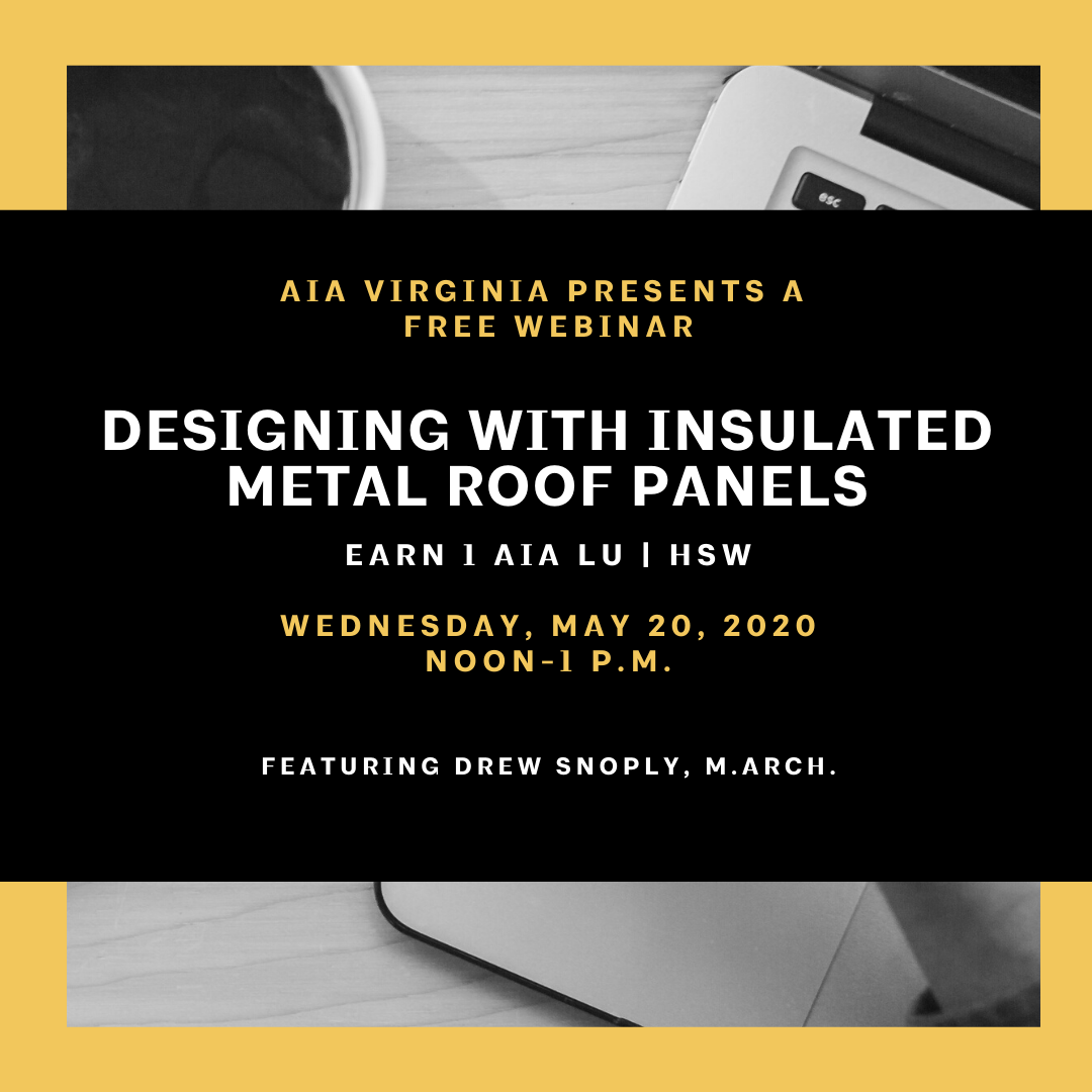 Webinar: Designing with Insulated Metal Roof Panels